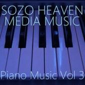 Piano Music, Vol. 3 by Sozo Heaven