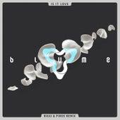 Is It Love (Riggi & Piros Remix) by 3LAU