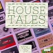 House Tales, Vol. 10 by Various Artists
