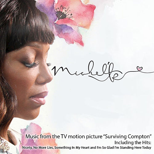 Music from the TV Motion Picture Surviving Compton by Michel'le