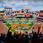 Home Team Riddim by Various Artists