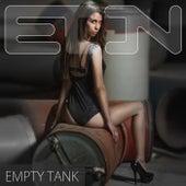 Empty Tank by Eon