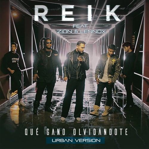 Qué Gano Olvidándote (Versión Urbana) by Reik