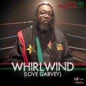 Whirlwind (Love Garvey) - Single by Prince Malachi