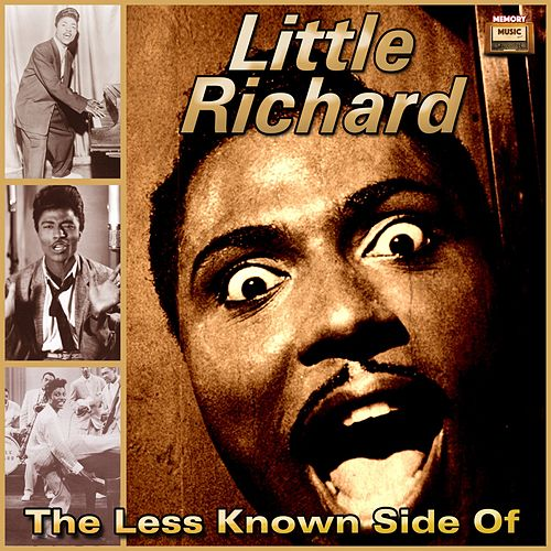 The Less Known Side Of von Little Richard
