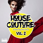 House Couture, Vol. 2 by Various Artists