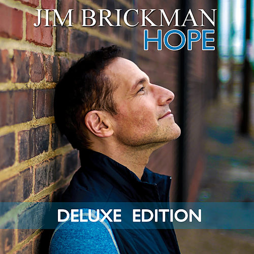 Hope (Deluxe Edition) by Jim Brickman