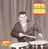 Puente Goes Jazz by Tito Puente