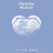 To The Moon by Chrisette Michele