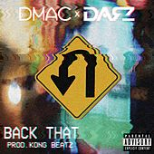 Back That (feat. Darz) by D Mac