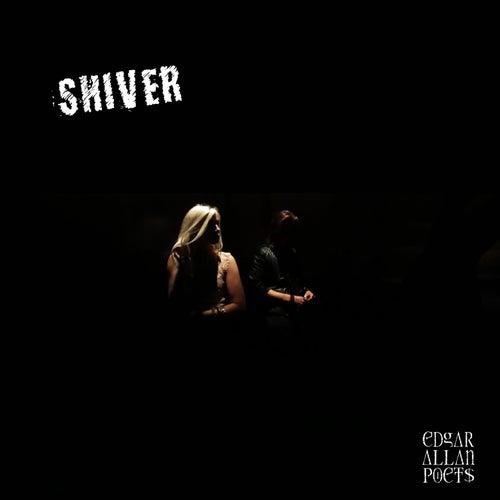 Shiver by Edgar Allan Poets
