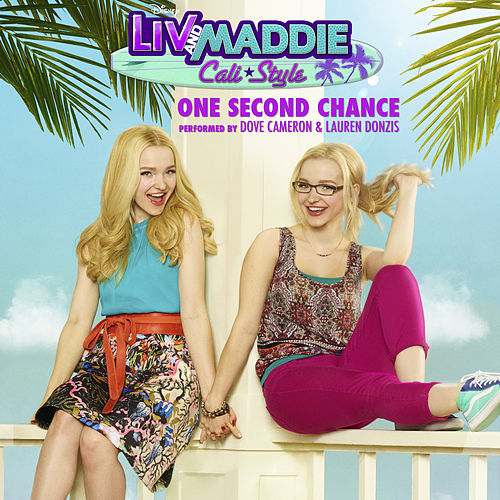 One Second Chance by Dove Cameron