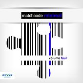 Matchcode Minimal, Vol. 4 by Various Artists