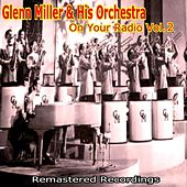 On Your Radio Vol. 2 by Glenn Miller