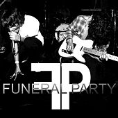 Bootleg by The Funeral Party