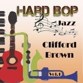 Hard Bop Jazz Vol. 1, Clifford Brown by Clifford Brown
