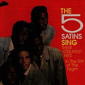 The Five Satins Sing Their Greatest Hits by The Five Satins
