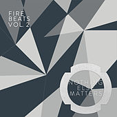 Fire Beats Vol.2 - EP by Various Artists