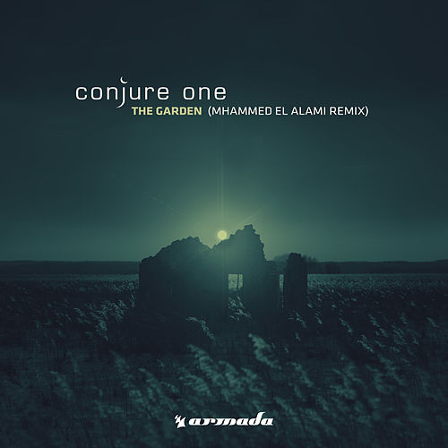 The Garden (Mhammed El Alami Remix) by Conjure One