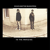 In the Margins by Echo and the Bunnymen