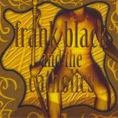 Frank Black & The Catholics by Frank Black