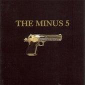 The Minus 5 von The Minus 5