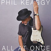 All at Once by Phil Keaggy