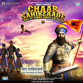 Chaar Sahibzaade - Rise of Banda Singh Bahadur (Hindi) (Original Motion Picture Soundtrack) by Various Artists