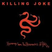 Hosannas from the Basements of Hell by Killing Joke