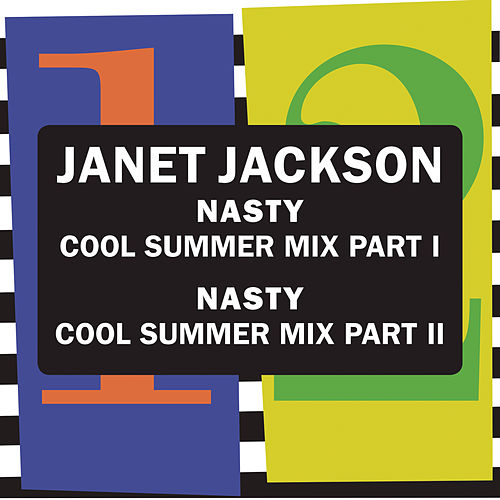 Nasty (Cool Summer Mix) by Janet Jackson