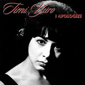 I Apologize by Timi Yuro