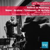 Festival de Montreux, Weber - Brahms - Tchaikovski - M. de Falla, Concert du 25/09/1958, Orchestre National, Igor Markevitch (dir), C. Arrau (piano) by Orchestre national de la RTF and Igor Markevitch