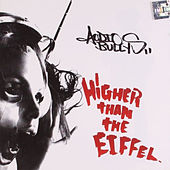 Higher Than the Eiffel by Audio Bullys