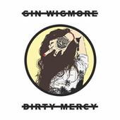 Dirty Mercy by Gin Wigmore