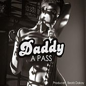 Daddy by The Pass