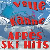 Volle Kanne Après Ski by Various Artists