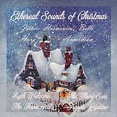Ethereal Sounds Of Christmas Zither, Bells, Harp, Harmonica by Various Artists