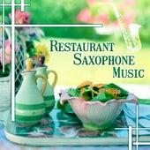Restaurant Saxophone Music – Restaurant Music, Instrumental Background Music for Wedding Dinner Celebration, Mellow Guitar & Sax Sounds of Jazz by Restaurant Music Songs