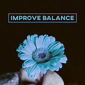Improve Balance – The Most Relaxation Music, Spa, Massage, Wellness, Peaceful Sounds of Nature, Massage Music, Deep Relax by Massage Tribe