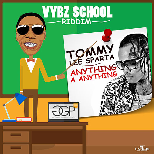 Anything a Anything - Single by Tommy Lee sparta