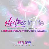 Electric For Life Episode 099 by Various Artists