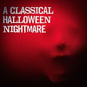 A Classical Halloween Nightmare by Various Artists