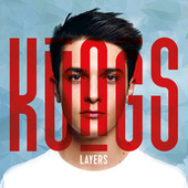 Layers by Kungs
