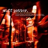 Alles was ich brauch by Muff Potter