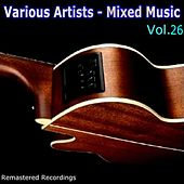 Mixed Music Vol. 26 von Various Artists