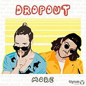 More by DropOut