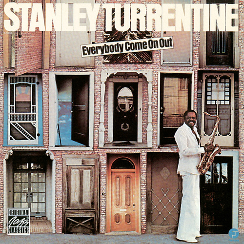 Everybody Come On Out by Stanley Turrentine