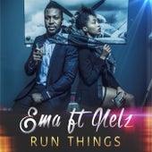 Run Things by Ema