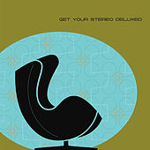 Get Your Stereo Deluxed by Various Artists