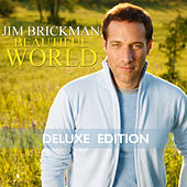 Beautiful World (Deluxe Edition) by Jim Brickman